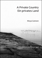 Moya Cannon: A Private Country