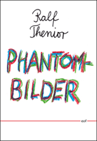Ralf Thenior: Phantombilder